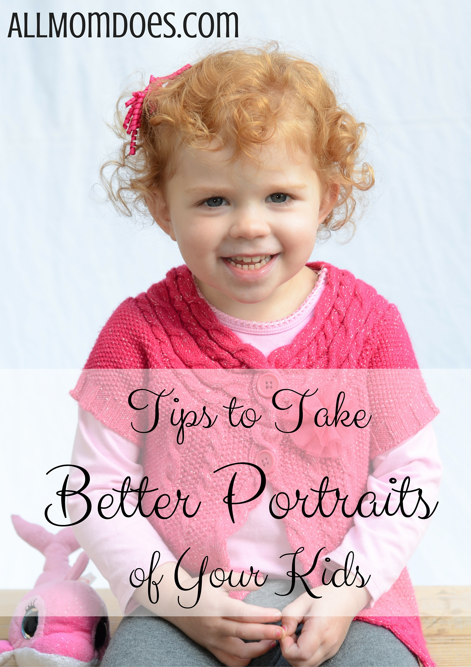 Tips to Take Better Portraits of Your Kids