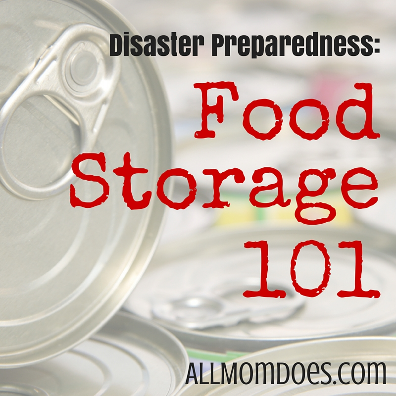 Disaster Preparedness:  Food Storage 101