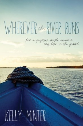 Wherever the River Runs