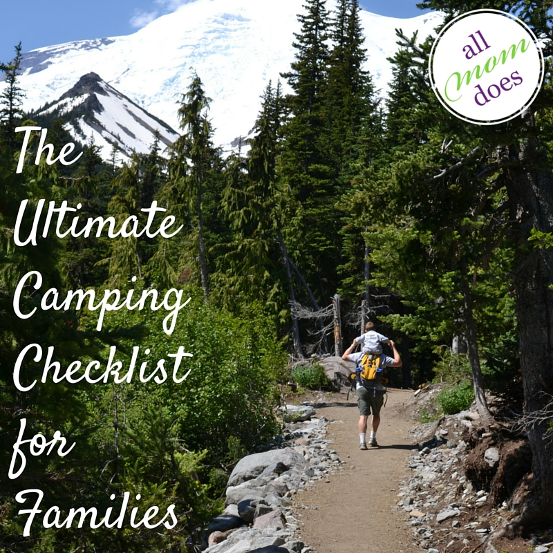 The Ultimate Camping Checklist for Families