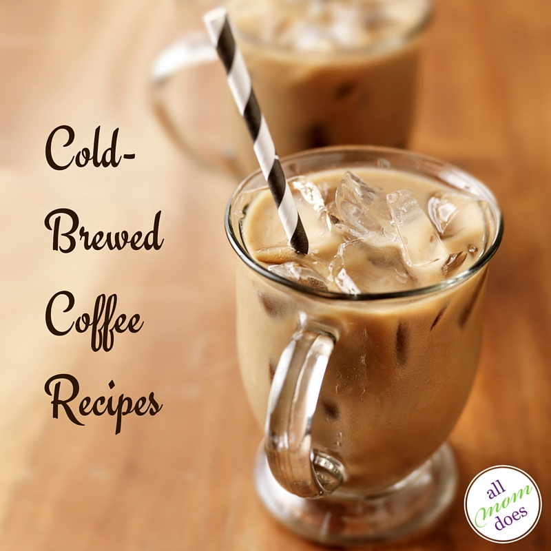 Cold-Brewed Coffee Recipes