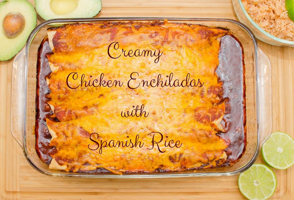 Creamy Chicken Enchiladas with Spanish Rice
