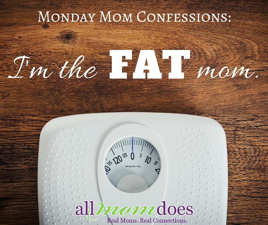 I'm The Fat Mom
