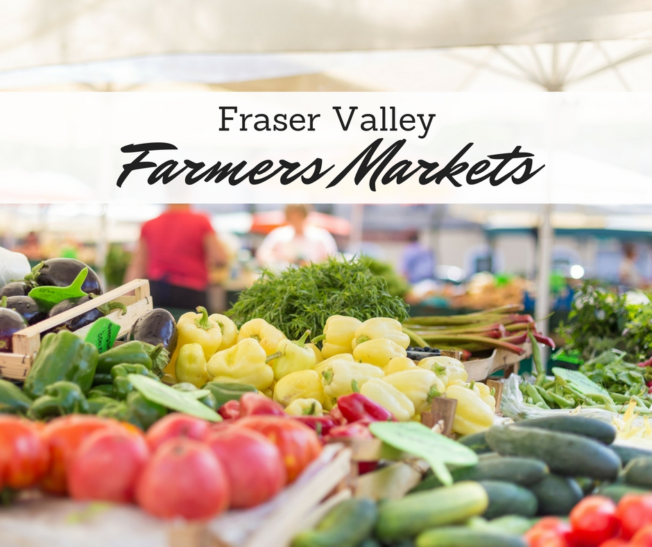 Fraser Valley Farmers Markets
