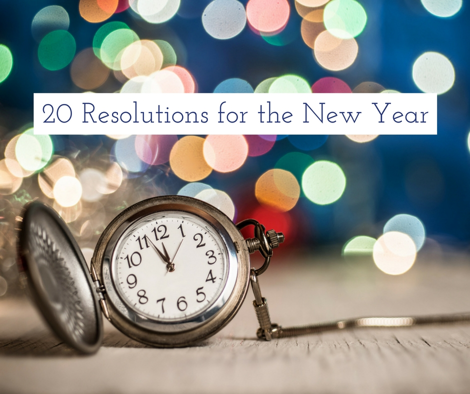 20 Resolutions for the New Year