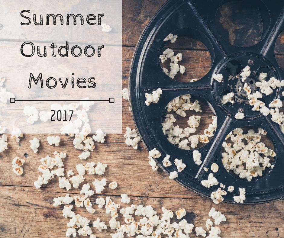 2017 Summer Outdoor Movies