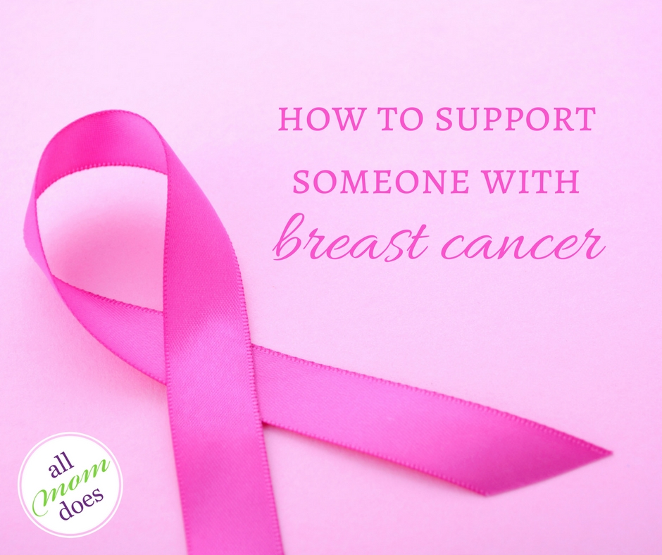 How to Support Someone With Breast Cancer
