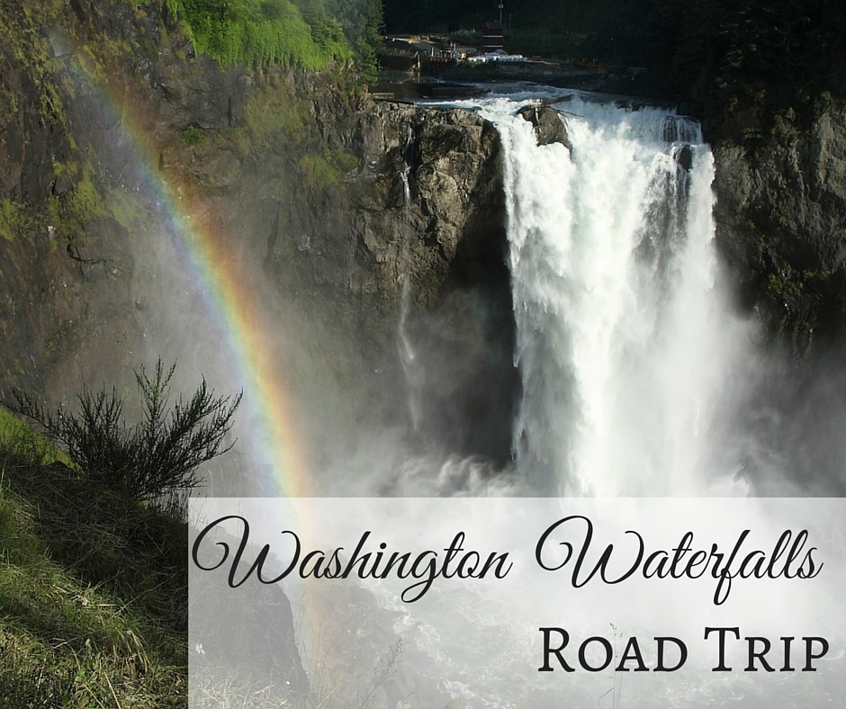 Washington Waterfalls Road Trip
