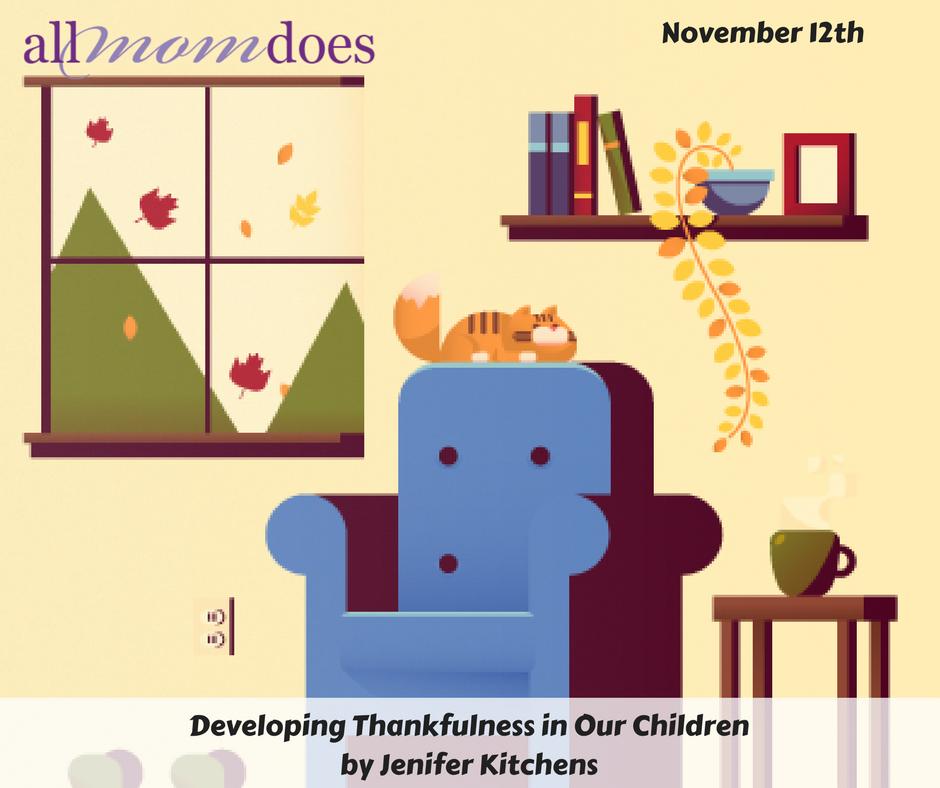 Developing Thankfulness in Our Children
