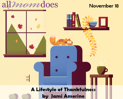 A Lifestyle of Thankfulness - It's Not Just for Thanksgiving