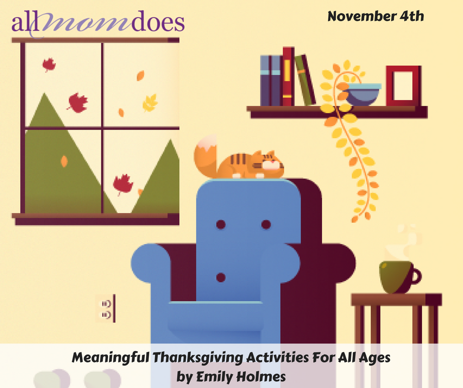 Meaningful Thanksgiving Activities For All Ages