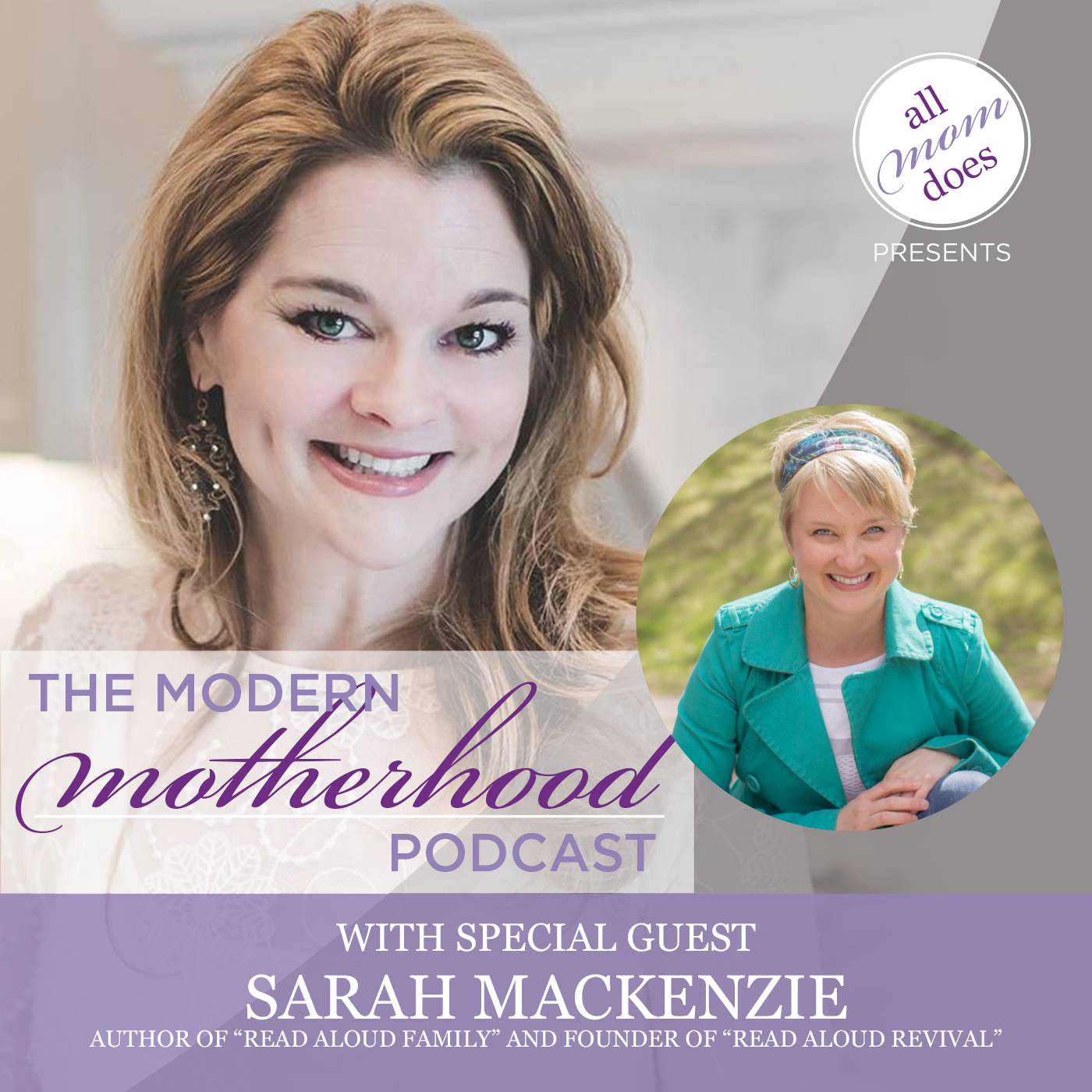 Modern Motherhood Podcast #12: Sarah Mackenzie