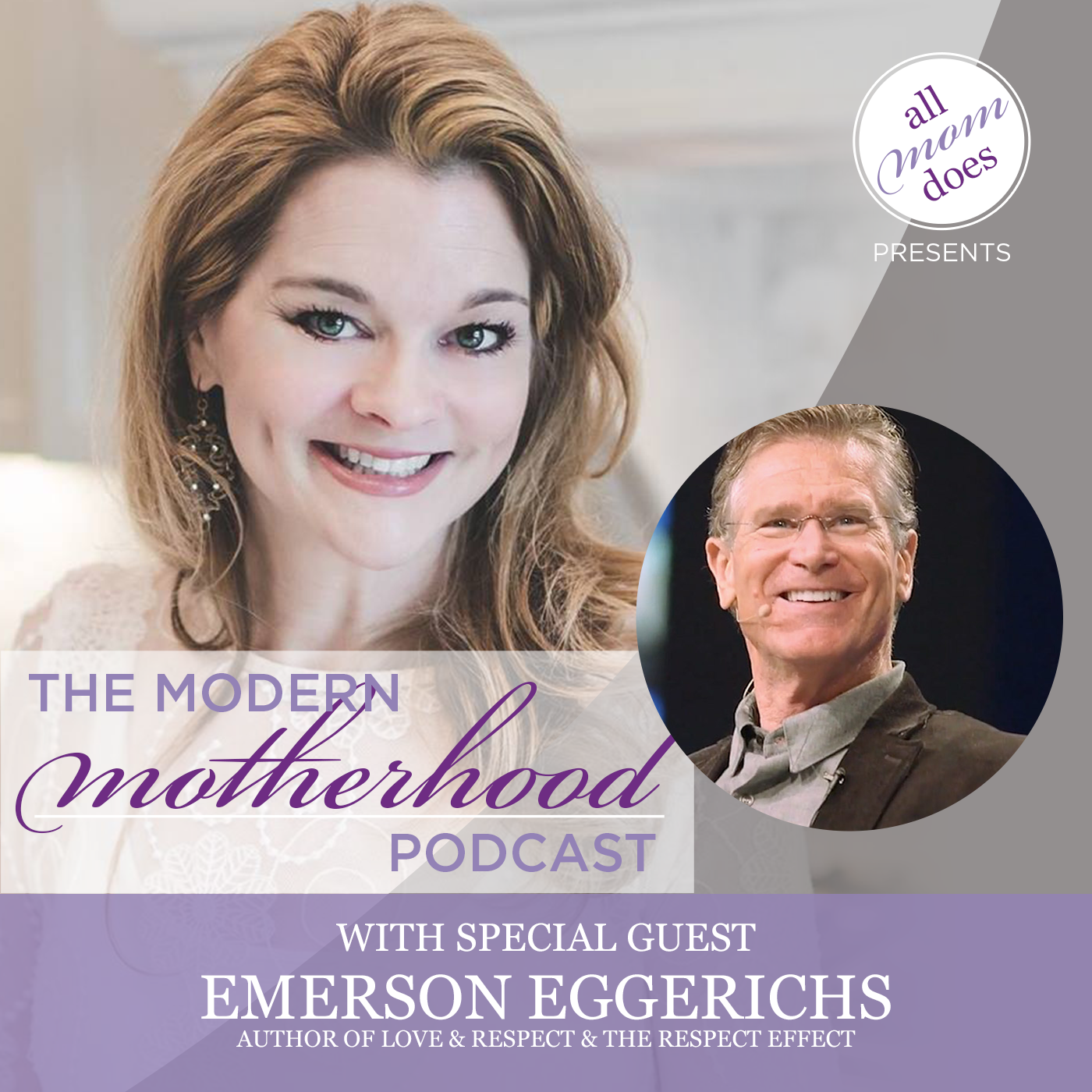 The Modern Motherhood Podcast #19: Emerson Eggerichs
