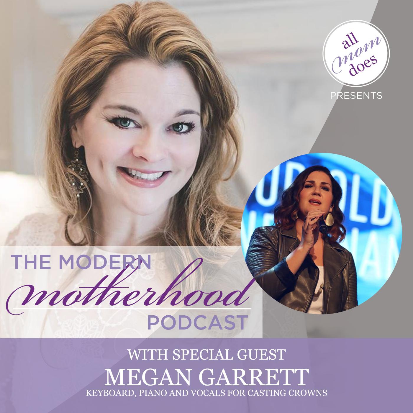 Modern Motherhood Podcast #18: Megan Garrett