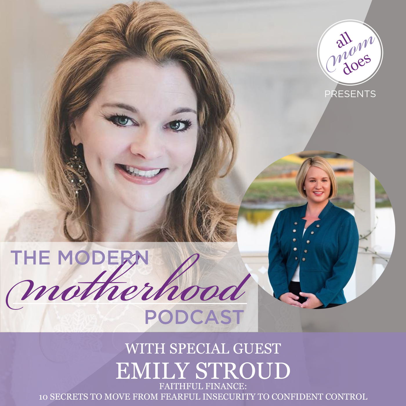 The Modern Motherhood Podcast #20: Emily Stroud