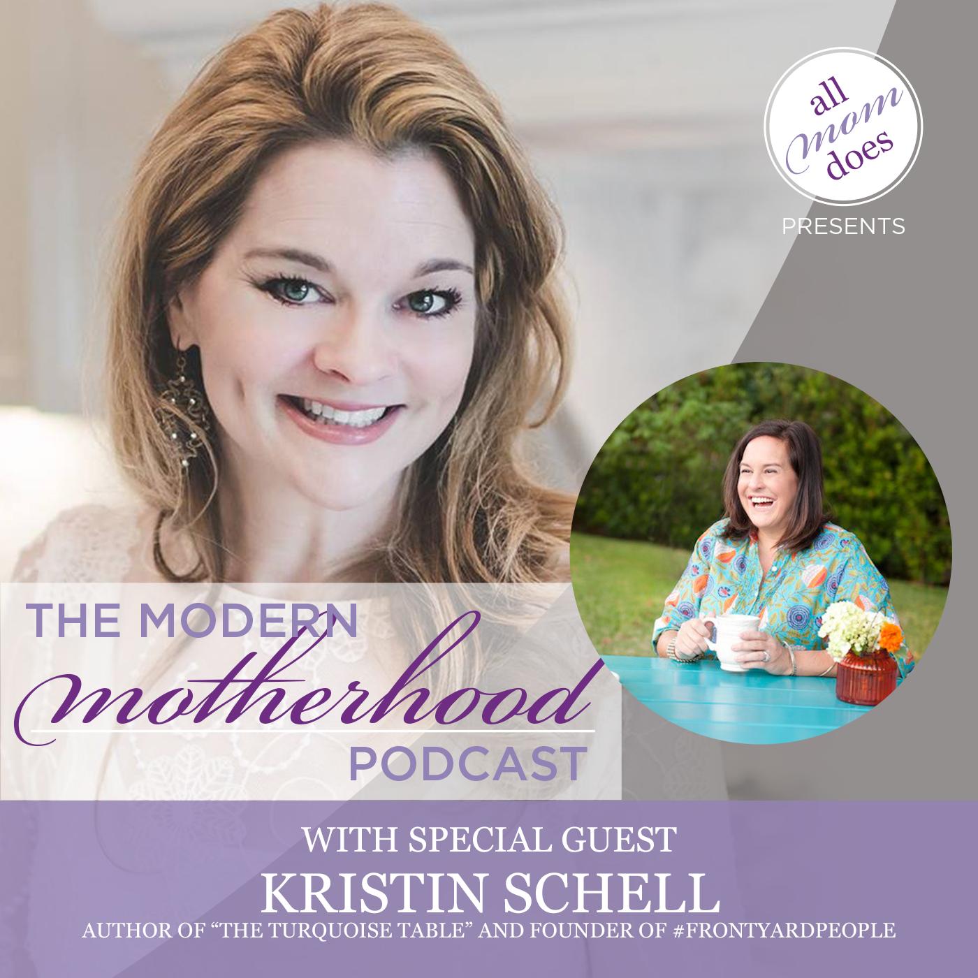 The Modern Motherhood Podcast #24: Kristin Schell