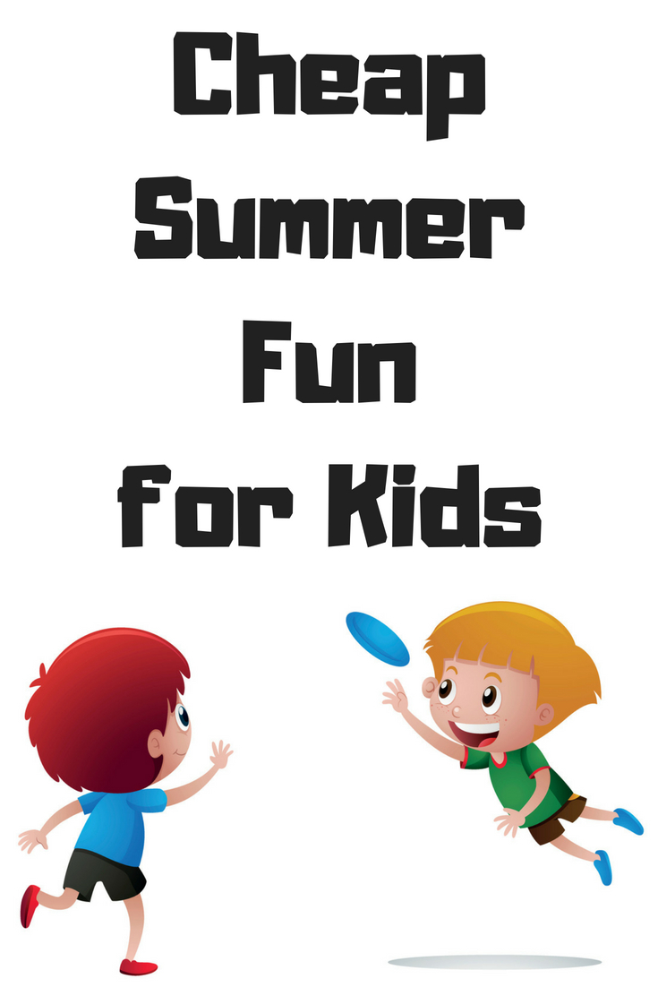 Cheap ideas for summer fun - kids activities. #summer #kidsactivities #summerfun
