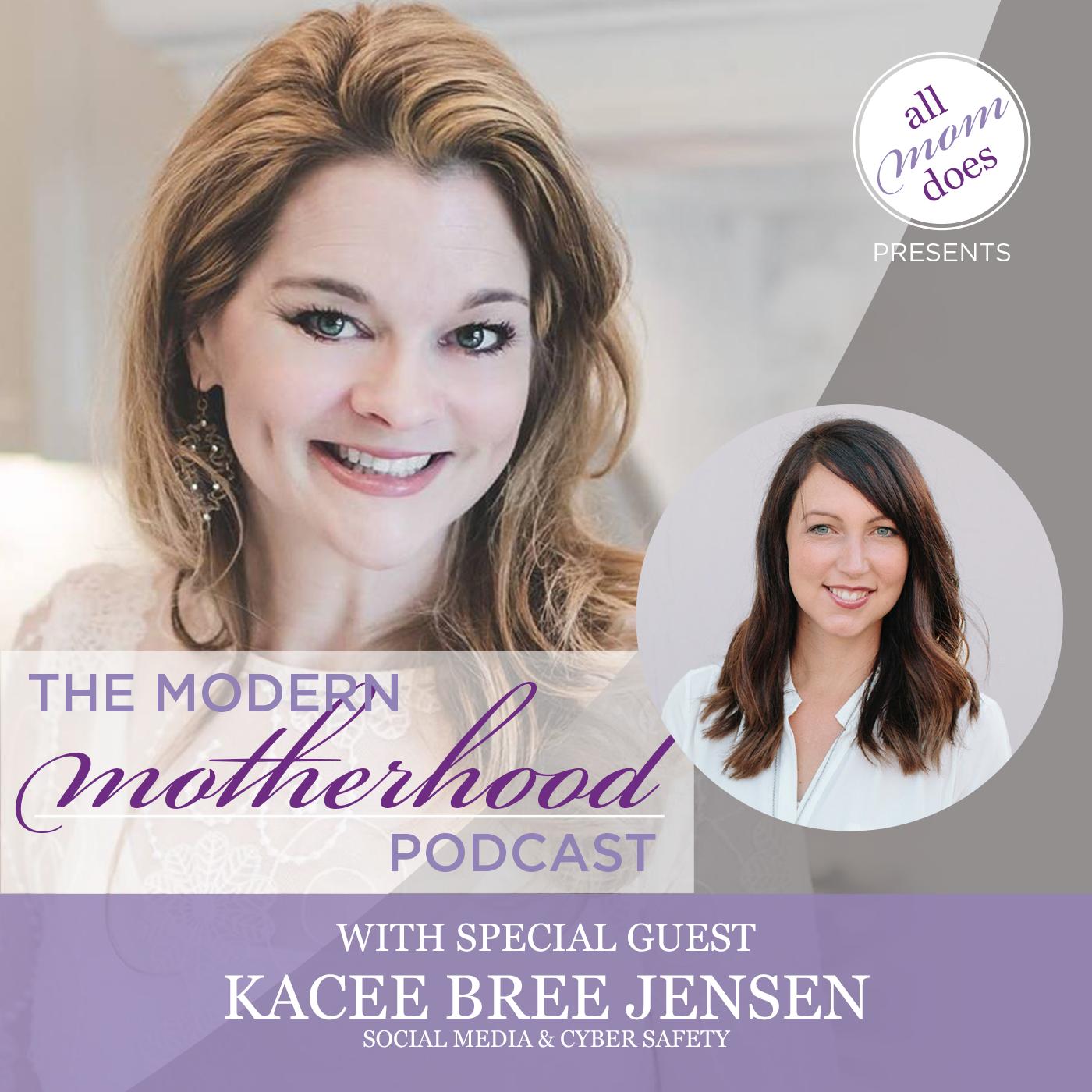 The Modern Motherhood Podcast #26: Kacee Bree Jensen