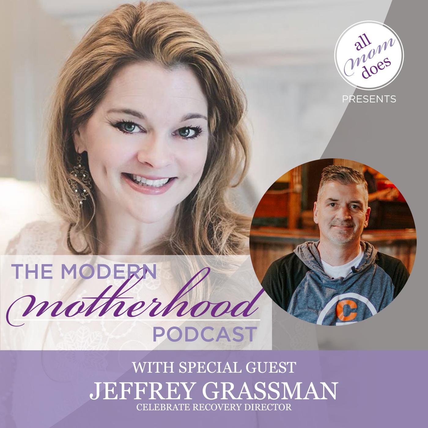 The Modern Motherhood Podcast #32: Jeffrey Grassman