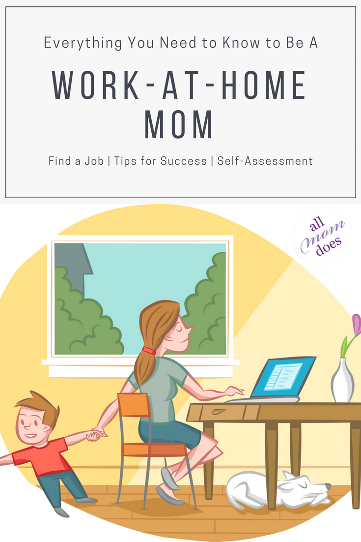 Work at Home Mom - Jobs and Tips. Is it right for you? #wahm #selfemployed #workingmom