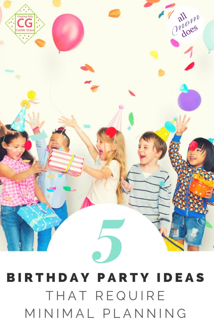Easy and Cheap Birthday Party Ideas - No Planning Required! #birthday #partyplanning