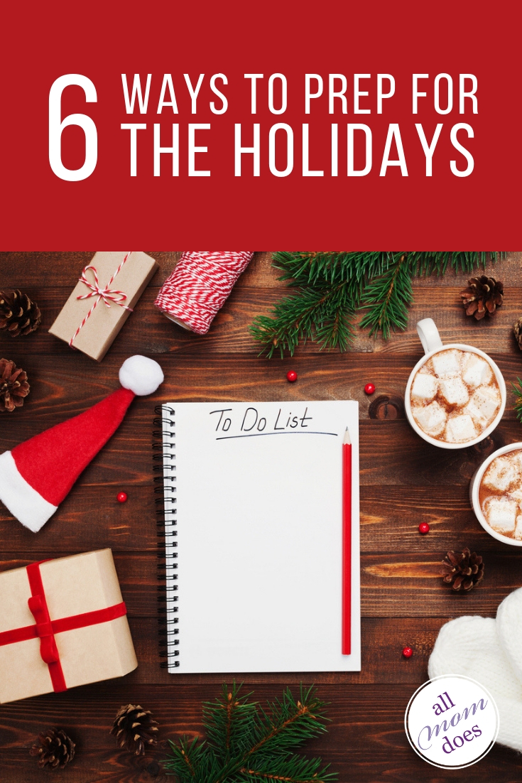 How to prepare for the holidays - tips to survive the crazy season of Christmas and Thanksgiving.