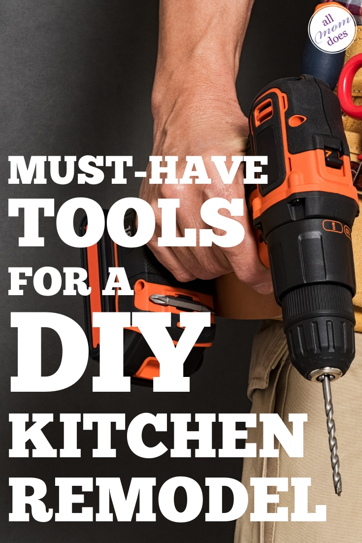 Tools you need for a diy kitchen remodel