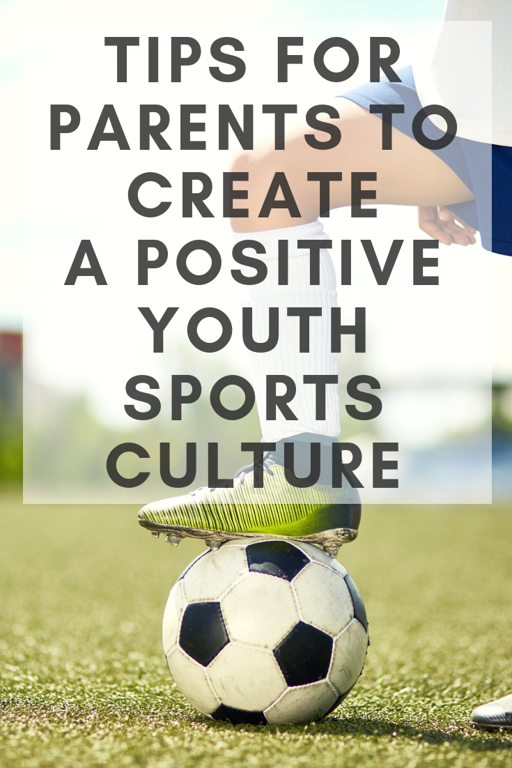 Tips for parents to create a positive experience in youth sports. #sports #teamwork