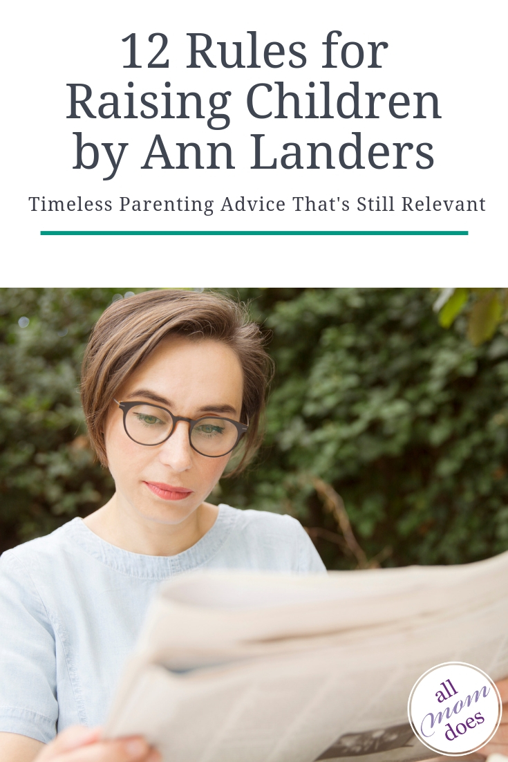 "Ann Landers parenting advice column ""12 Rules for Raising Children"" #parenting #annlanders #parentingadvice"