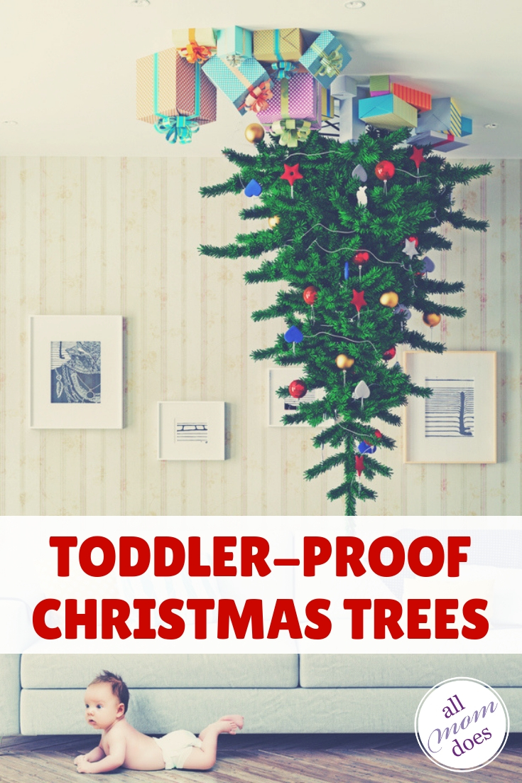 Toddler proof and childproof Christmas trees #christmas #christmaswithkids