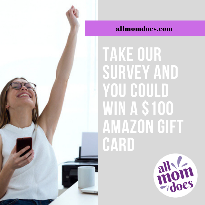 Take Our Survey And You Could Win a $100 Amazon Gift Card | AllMomDoes