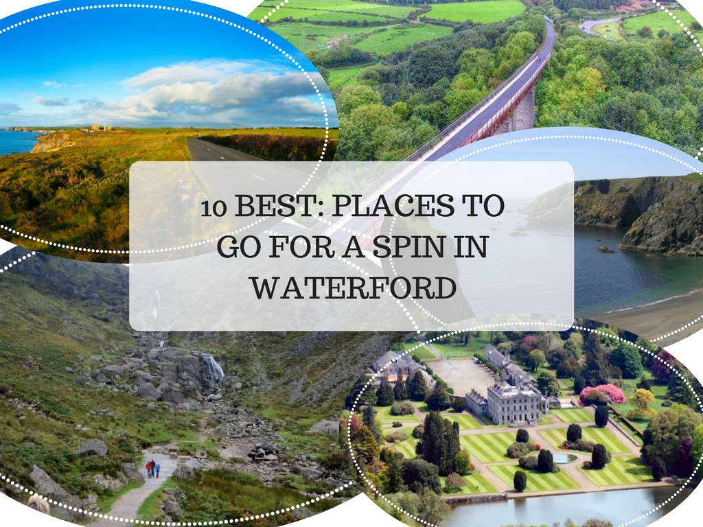 10 Best: Places To Go For A Spin In Waterford