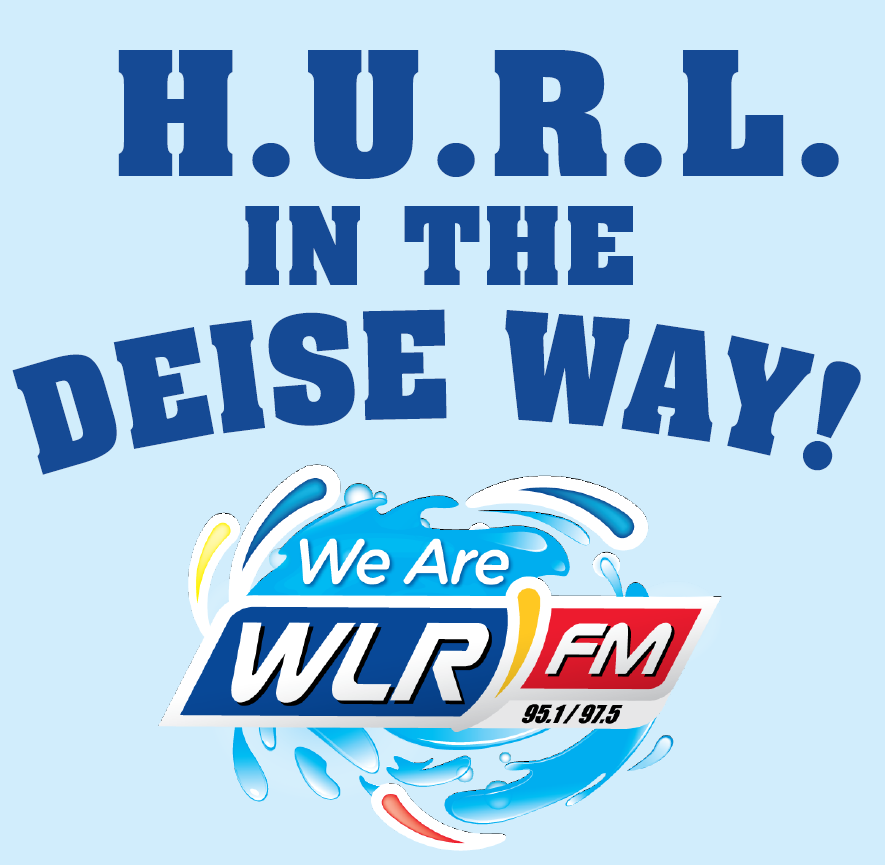 H.U.R.L. in a Deise Way - WLR Hurling Song 2017