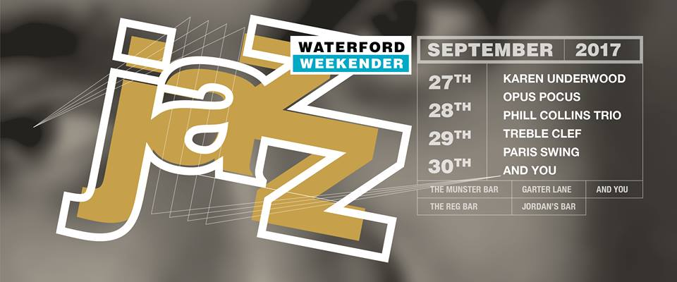 Hear what's happening at this year's Waterford Jazz Weekender!