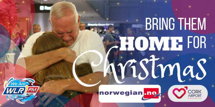 WLR is reuniting one Waterford family this Christmas thanks to Cork Airport and Norwegian