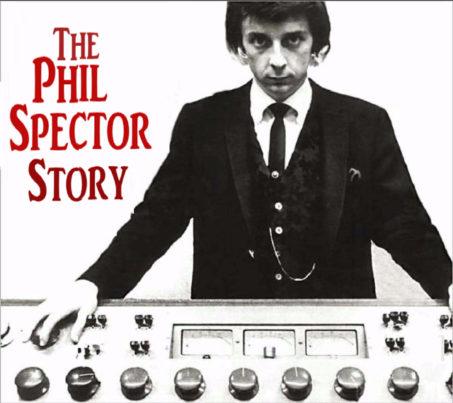 Be My Baby-The Phil Spector Story