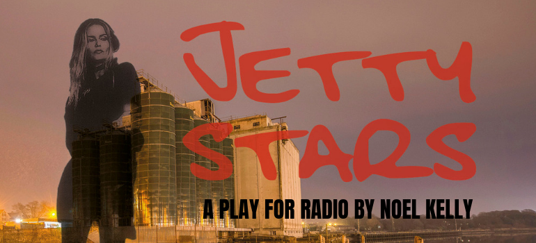 JETTY STARS, a play for radio, airs this Sunday at 7pm as part of the Imagine Arts Festival
