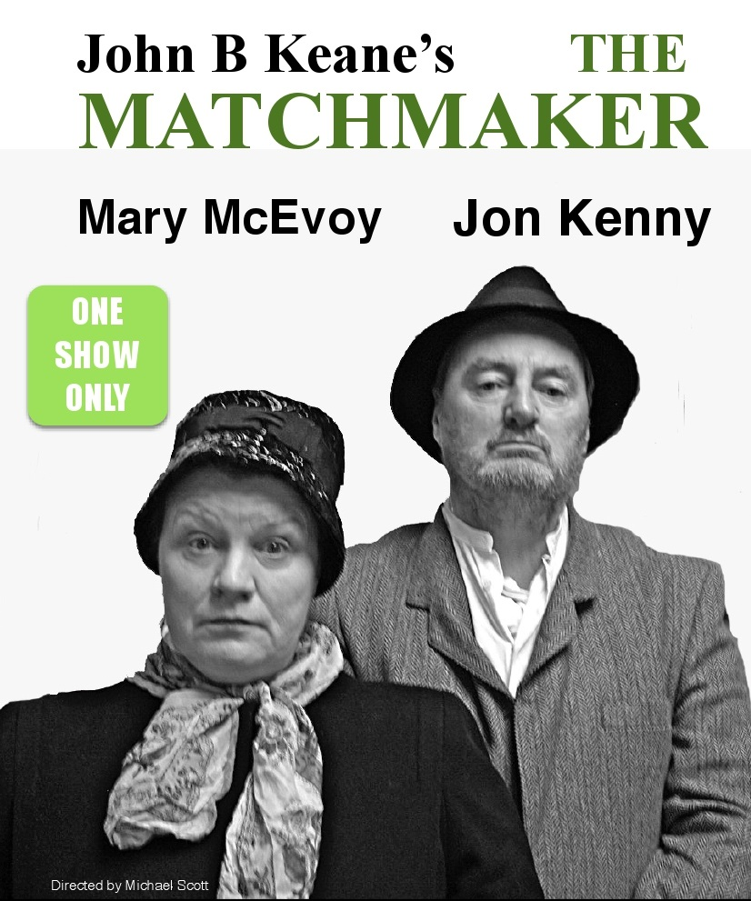 The Matchmaker by John B. Keane at The Theatre Royal
