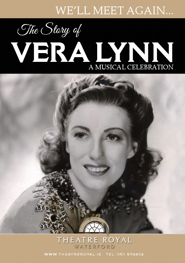 "Listen back: ""We'll Meet Again: The Story of Vera Lynn"" comes to Theatre Royal on October 14th."