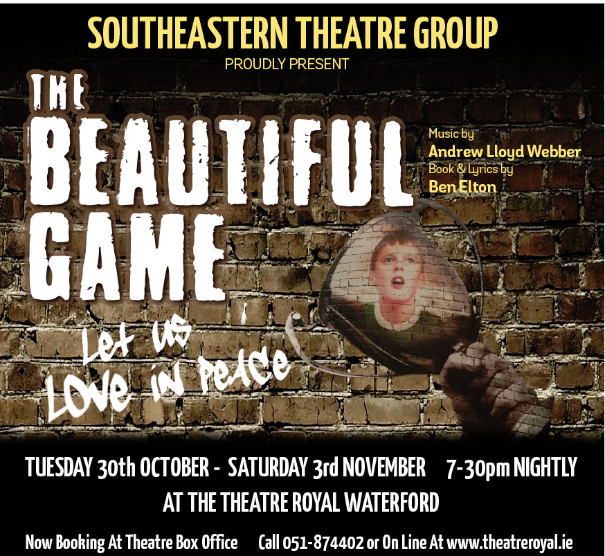 """Listen back: """"The Beautiful Game"""" is coming to Theatre Royal from October 30th - Mary got all the details """"On the Fringe.."""""""