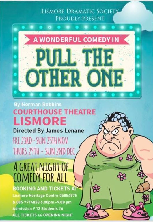 Pull The Other One at Courthouse Theatre Lismore