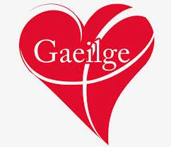 Dún Garbhán Le Gaeilge - November 10th & November 30th