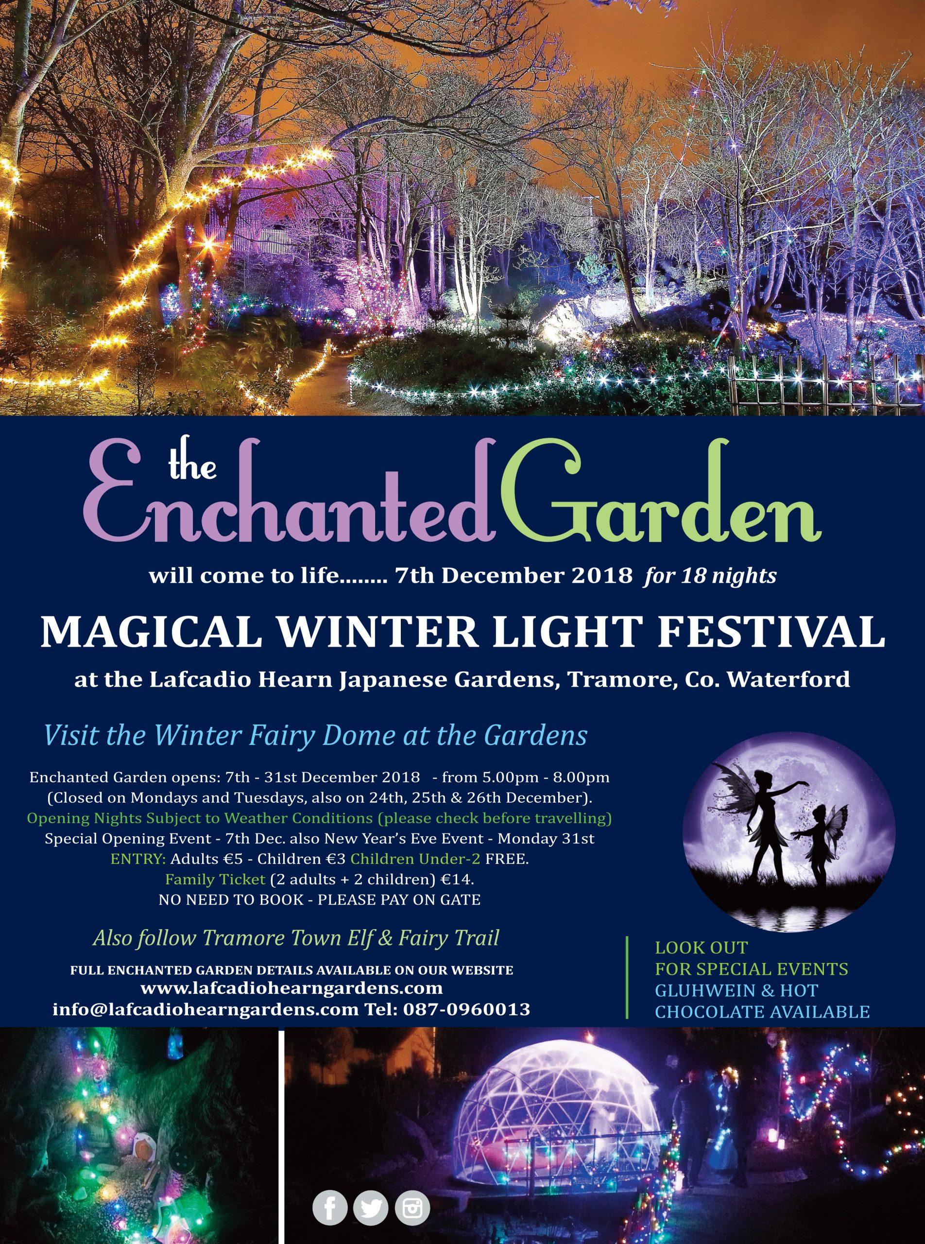 The Enchanted Garden - December 7th - 31st