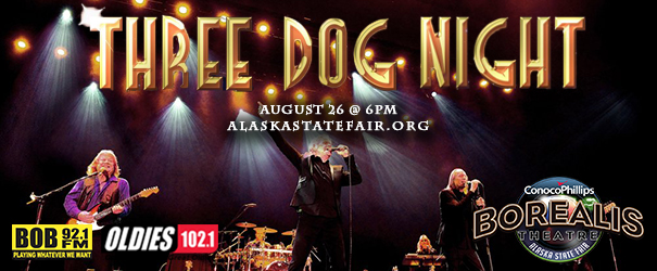 Feature: http://www.alaskastatefair.org/site/events/three-dog-night/