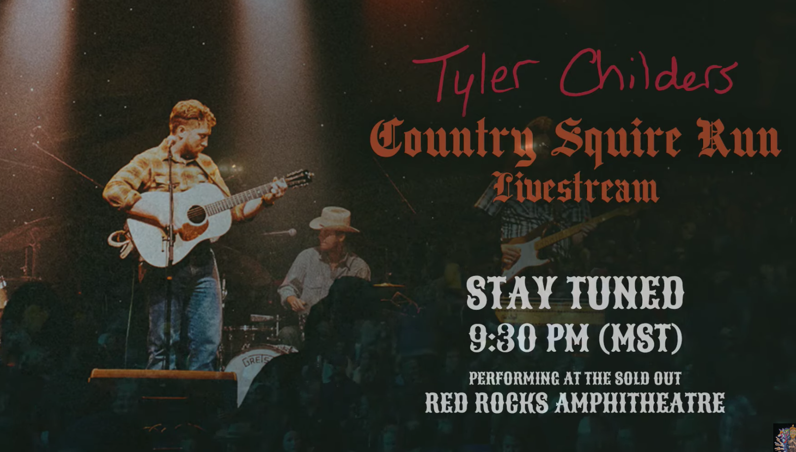 tyler childers live from red rocks