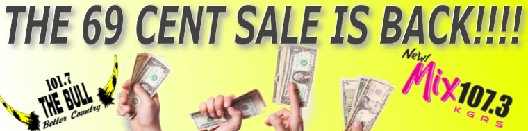 Feature: https://www.1017thebull.com/69-cent-sale/