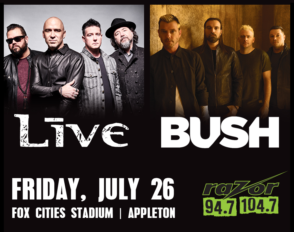 Live & Bush | Fox Cities Stadium | Razor 94 7 104 7 - The Cutting