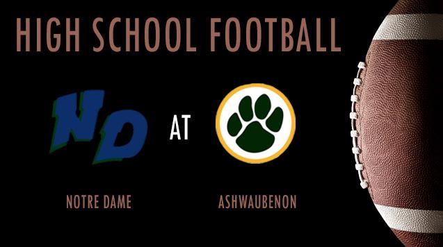 High School Football 08/23/18: Notre Dame at Ashwaubenon
