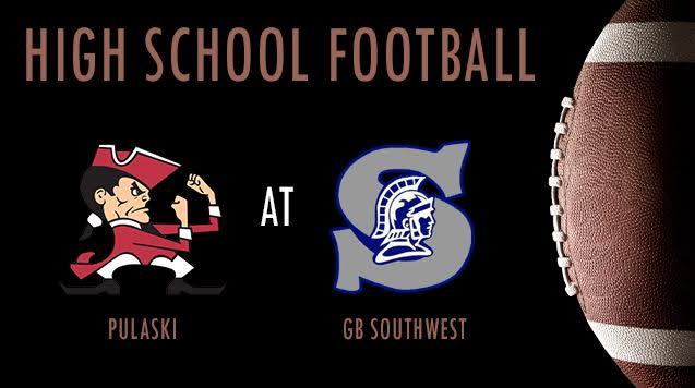 High School Football 08/16/18: Pulaski at Green Bay Southwest
