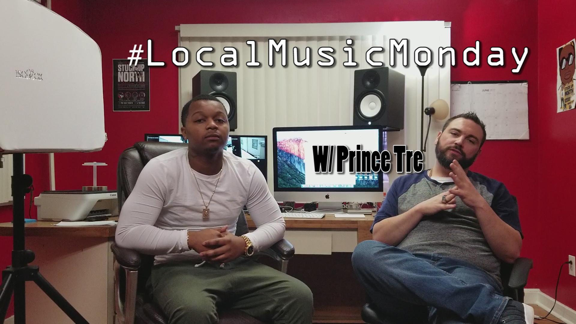 #LocalMusicMonday - Prince Tre